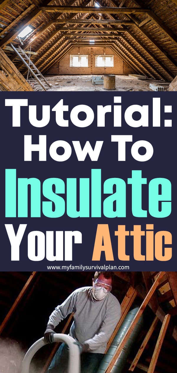 Tutorial How to Insulate Your Attic