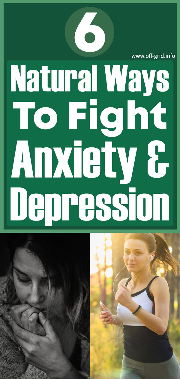 6 Natural Ways To Fight Anxiety And Depression