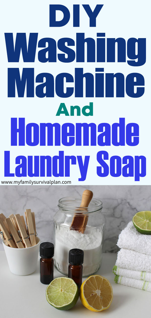 DIY Washing Machine And Homemade Laundry Soap
