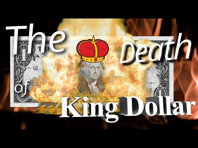 The Death Of King Dollar