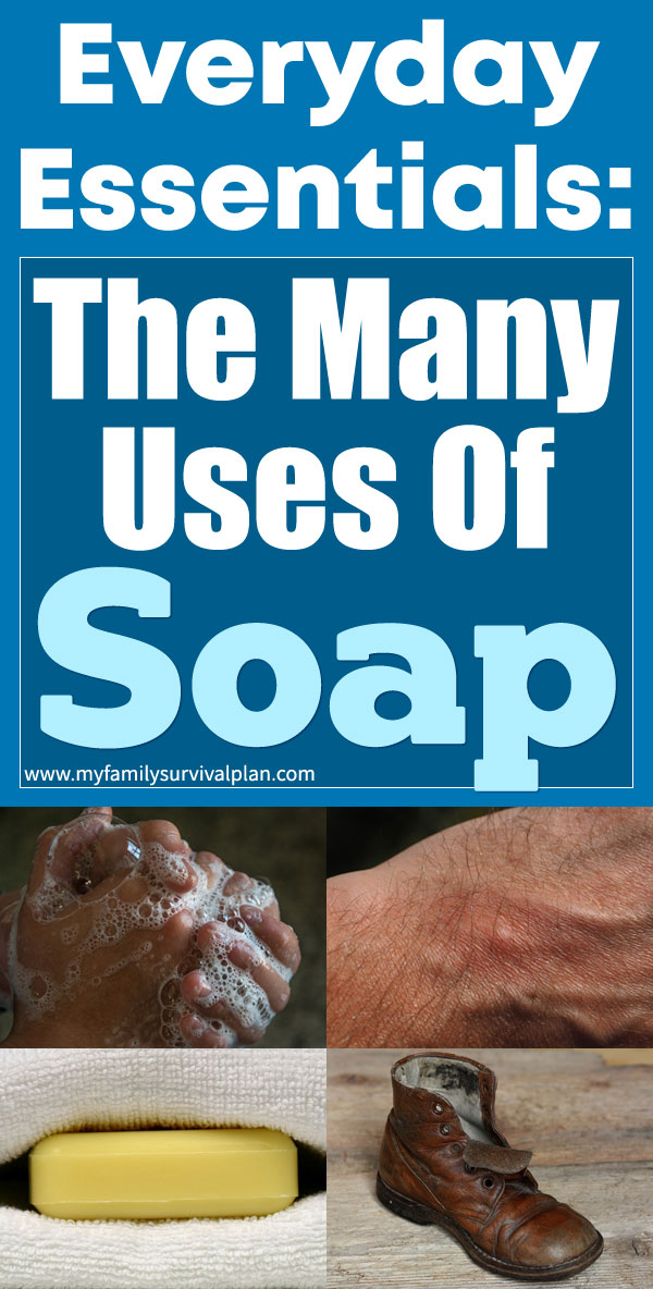 Everyday Essentials The Many Uses Of Soap