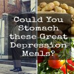 Could you stomach these Great Depression meals?