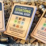 The Ultimate Situational Survival Guide: Self-Reliance Strategies for a Dangerous World,