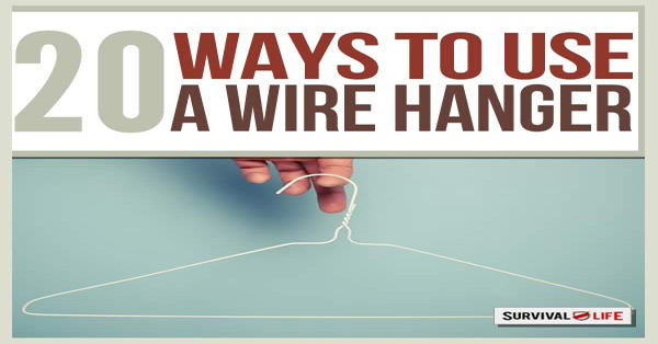 20 Survival Uses for a Wire Coat Hanger