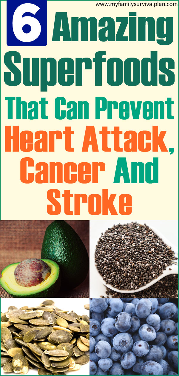 Six Amazing Superfoods That Can Prevent Heart Attack, Cancer And Stroke