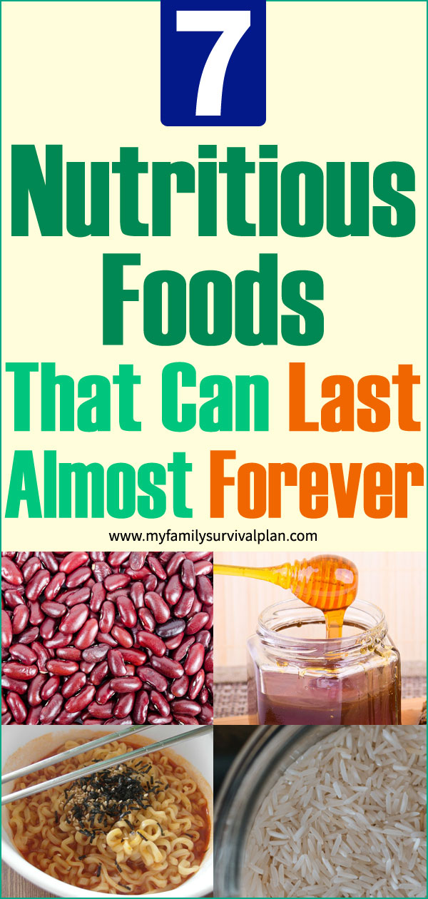 7 Nutritious Foods That Can Last Almost Forever