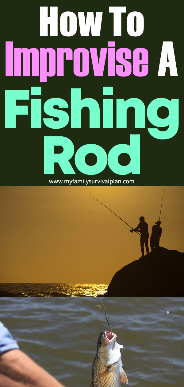 How To Improvise A Fishing Rod
