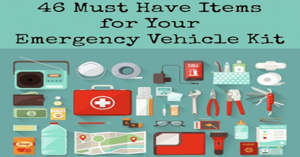 46 Must Have Items For Your Emergency Vehicle Kit
