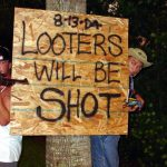 5 Ways To Keep Looters Away From YOUR Home – Part 1 of 2