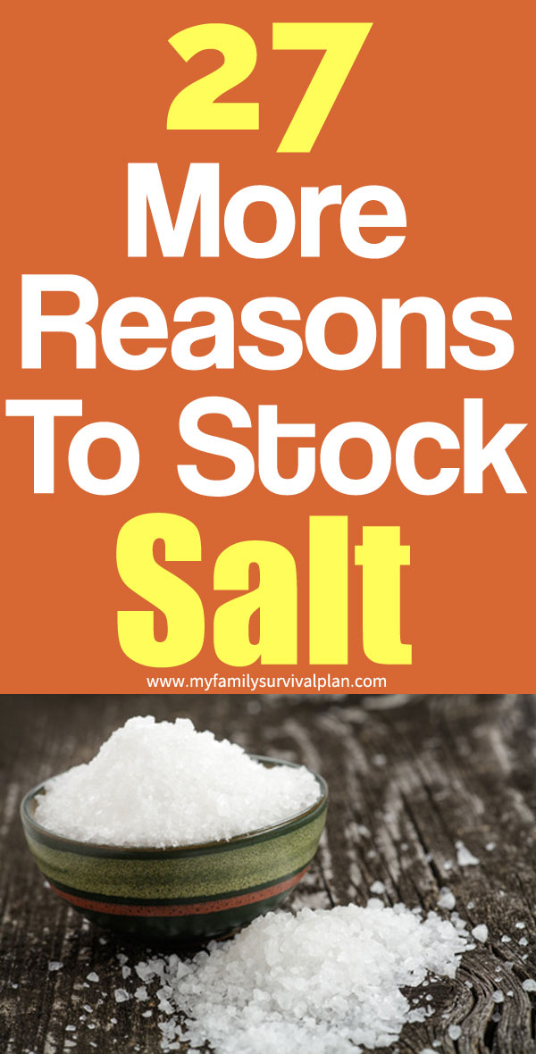 27 More Reasons To Stock Salt