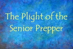 Plight-of-the-Senior-Prepper