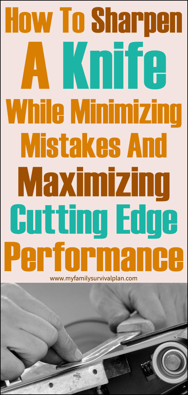 How To Sharpen A Knife While Minimizing Mistakes