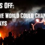 Lights Off: How The World Could Change In 7 Days
