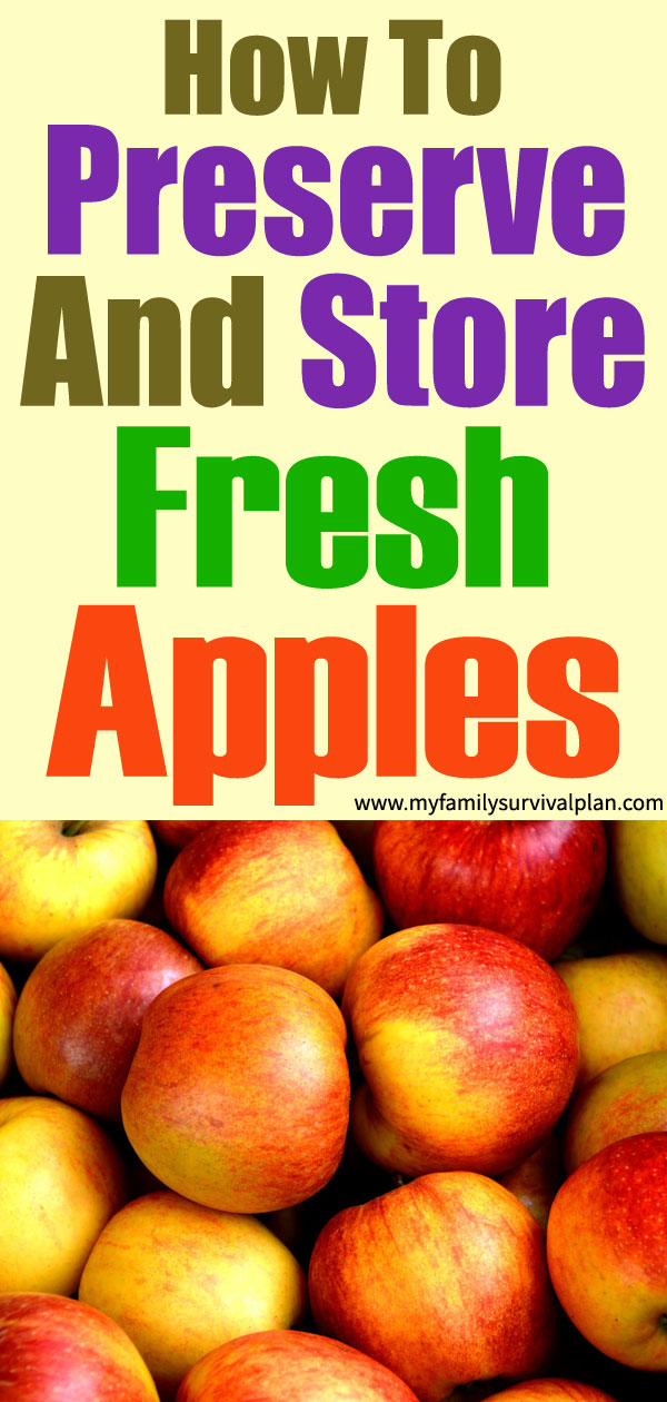 How To Preserve And Store Fresh Apples